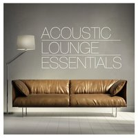 Acoustic Lounge Essentials — сборник