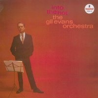 Into The Hot — The Gil Evans Orchestra