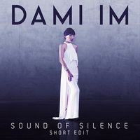 Sound of Silence (Short Edit) — Dami Im