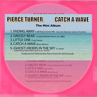 Catch A Wave — Pierce Turner