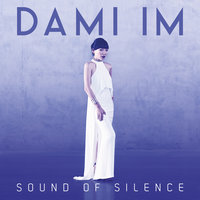 Sound of Silence — Dami Im