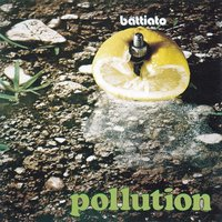 Pollution — Franco Battiato