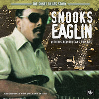 The Sonet Blues Story/Snooks Eaglin With His New Orleans Friends — Snooks Eaglin