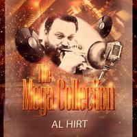 The Mega Collection — Al Hirt