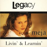 Livin' & Learnin' — Legacy Of Sound