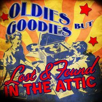 Oldies but Goodies! Lost & Found in the Attic — сборник