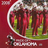 Pride of Oklahoma 2008 — Oscar Hammerstein II, Duke Ellington, Richard Rodgers, Pete Townshend, Brian A. Britt, University of Oklahoma Bands