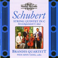 Schubert: String Quintet in C Major — Франц Шуберт, Wen-Sinn Yang, Brandis Quartett, Brandis Quartett|Wen-Sinn Yang