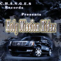 Holy Mission Rydaz — C.H.A.N.G.E.S. Records
