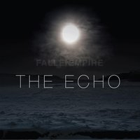 The Echo — Fallen Empire