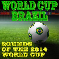 World Cup Brazil: Sounds of the 2014 World Cup — Pro Sound Effects Library