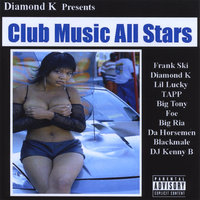 Club Music All Stars — Diamond K Presents