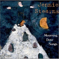 Mourning Dove Songs — Jennie Stearns