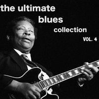 The Ultimate Blues Collection, Vol. 4 — сборник