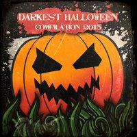 Darkest Halloween Compilation 2015 — сборник