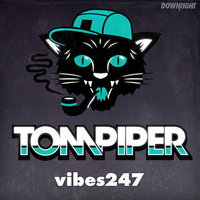 Vibes 247 EP — Tom Piper