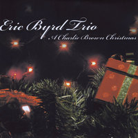 A Charlie Brown Christmas — The Eric Byrd Trio