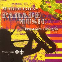 Mardi Gras Parade Music from New Orleans, Vol. 2 — сборник