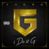 I Do It G (The General) — Young G
