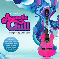 Ilabel Presents Acoustic Chill - Compiled By Chris Coco - 23 Chilled Festival Folk Gems — сборник