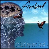 Thinking Out Loud — Freehand