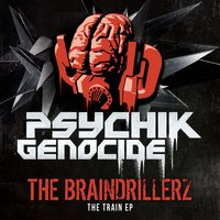 The Train EP — The Braindrillerz
