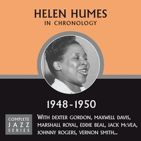 Complete Jazz Series 1948 - 1950 — Helen Humes
