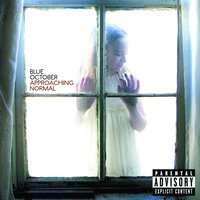 Approaching Normal — Blue October