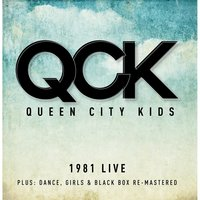 1981: Live — Queen City Kids