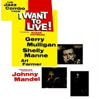 I Want To Live — Gerry Mulligan
