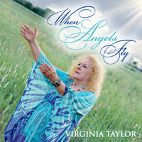 When Angels Fly — Virginia Taylor