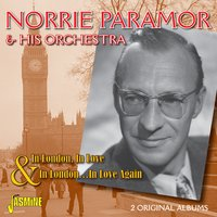 In London, In Love & In London … in Love Again — Norrie Paramor & His Orchestra