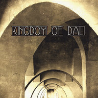Kingdom of Dali — Kingdom of Dali