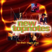Duo Yi Dian Jing Xuan Ji Volume10: New Topnotes - Let Their Music Play — New Topnotes