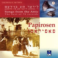 Songs from the Attic: The Best of 78 Records - Papirosen — сборник