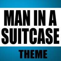 Man in a Suitcase — Greatest Soundtracks Ever