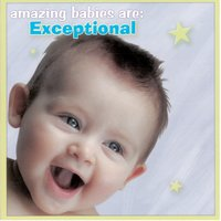 Amazing Babies Are Exceptional — The Hit Crew