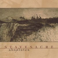 Absolutes — Stavesacre