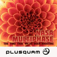 The Time That We've Been Wasting - Single — NASA, Multiphase, Nasa, Multiphase