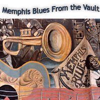 Memphis Blues From the Vault — сборник