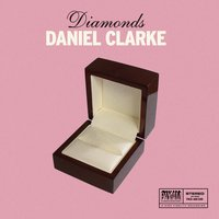 Diamonds — Daniel Clarke