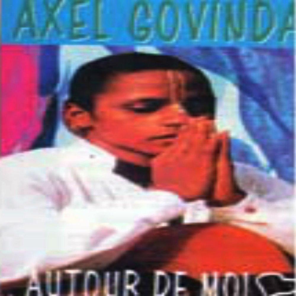 Axel Govinda - Autour de moi.  M1000x1000