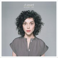 Marry Me — St. Vincent