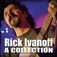 A Collection — Rick Ivanoff