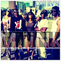 Cali Liv'n - Single — M.iink