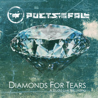 Diamonds For Tears — Poets Of The Fall