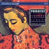 Prokofiev: Classical Symphony in D Major, Violin Concerto No. 2, Romeo and Juliet Suite No. 2 — Philharmonica Slavonica