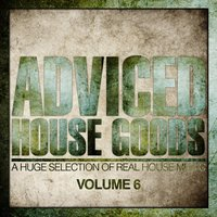Adviced House Goods, Vol. 6 — сборник