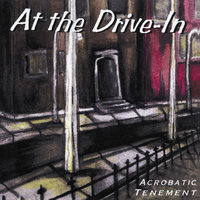 Acrobatic Tenement — At The Drive-In