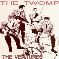 The Twomp — The Ventures